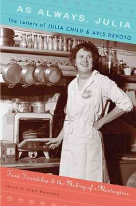The Letters of Julia Child & Avis DeVoto