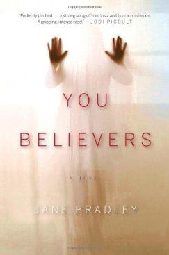 You Believers, Jane Bradley
