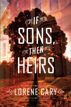If Sons, Then Heirs