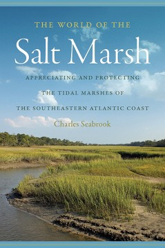 The World of the Salt Marsh, Charles Seabrook
